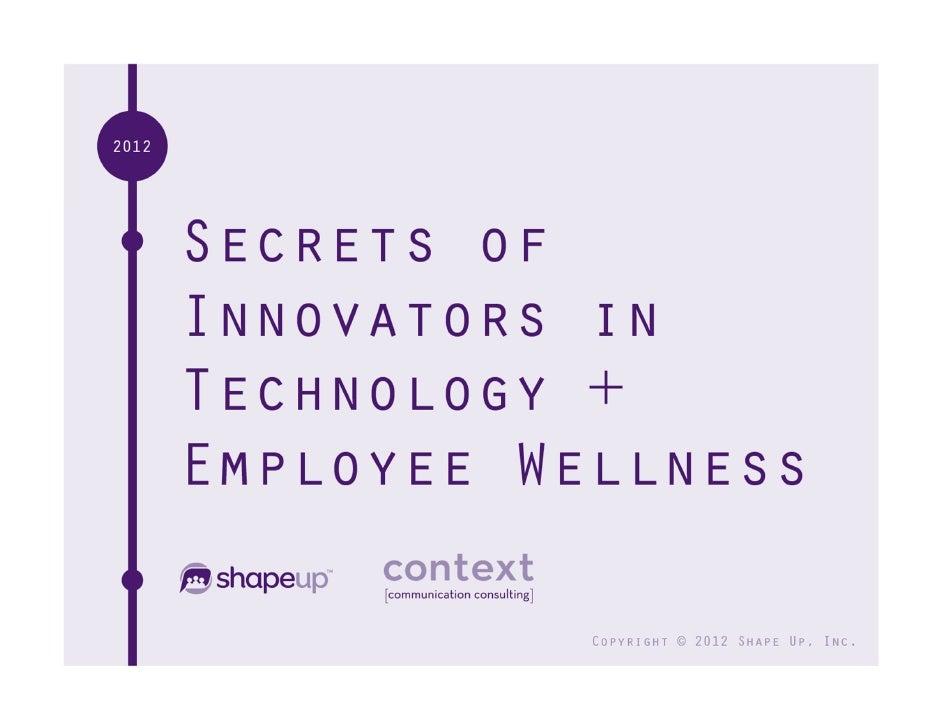 Copyright © 2012 ShapeUp, Inc.   Interact on Twitter: #wellnessinnovators   1