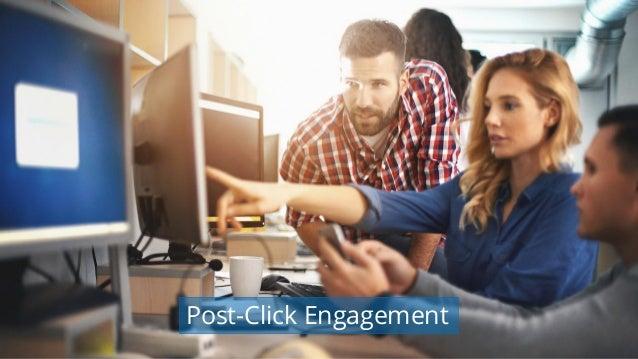 #wpewebinar Post-Click Engagement