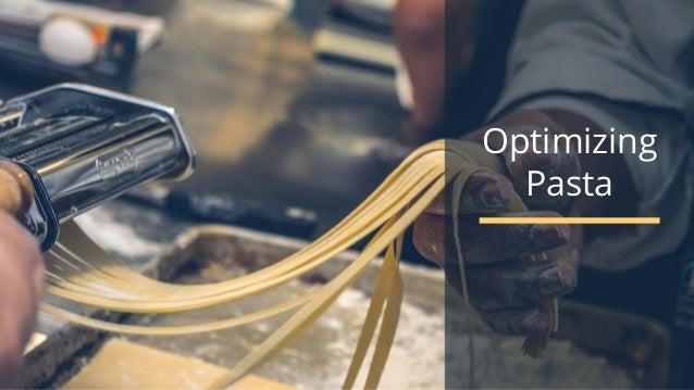 #wpewebinar Optimizing Pasta