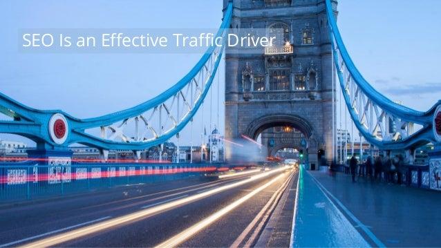 #wpewebinar SEO Is an Effective Traffic Driver