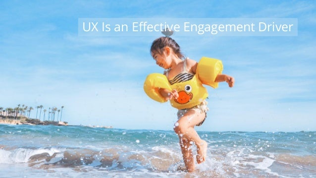 #wpewebinar UX Is an Effective Engagement Driver