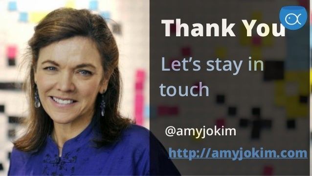 Thank You Let's stay in touch @amyjokim http://amyjokim.com