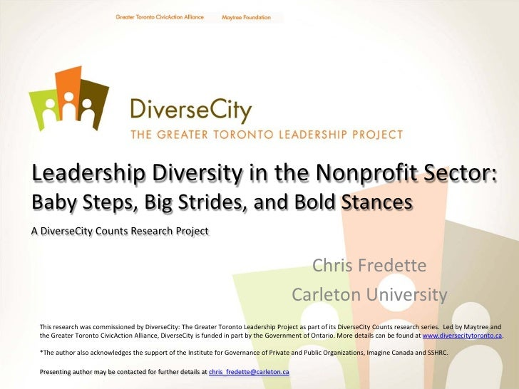 Leadership Diversity in the Nonprofit Sector:Baby Steps, Big Strides, and Bold StancesA DiverseCity Counts Research Projec...