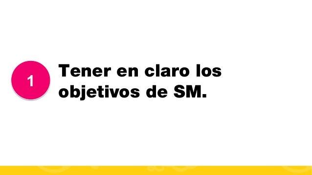 #FormaciónEBusiness 1 Tener en claro los objetivos de SM.