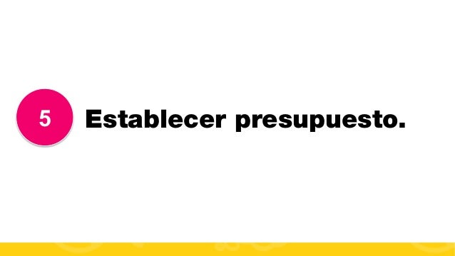 #FormaciónEBusiness 5 Establecer presupuesto.