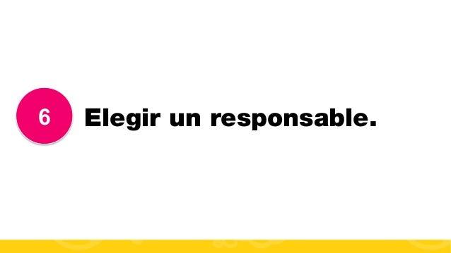 #FormaciónEBusiness 6 Elegir un responsable.