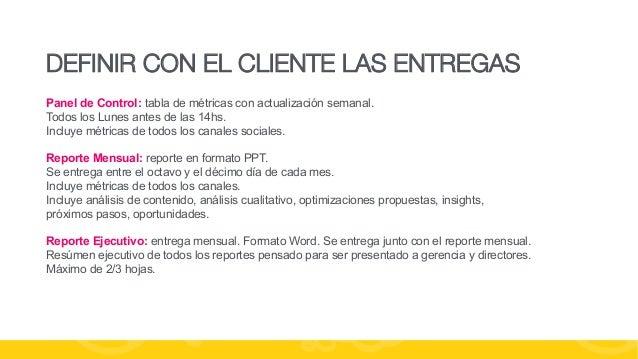#FormaciónEBusiness DEFINIR CON EL CLIENTE LAS ENTREGAS Panel de Control: tabla de métricas con actualización semanal. Tod...