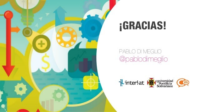 #FormaciónEBusiness ¡GRACIAS! PABLO DI MEGLIO @pablodimeglio
