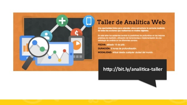 #FormaciónEBusiness hOp://bit.ly/analiQca-‐taller