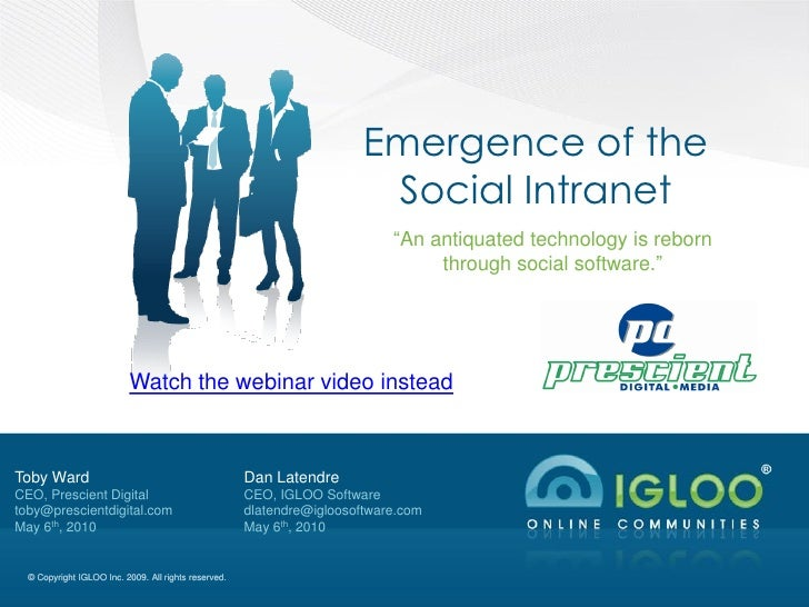 Emergence of the                                                                          Social Intranet                 ...