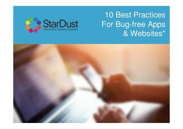 10 Best Practices For Bug-free Apps & Websites*