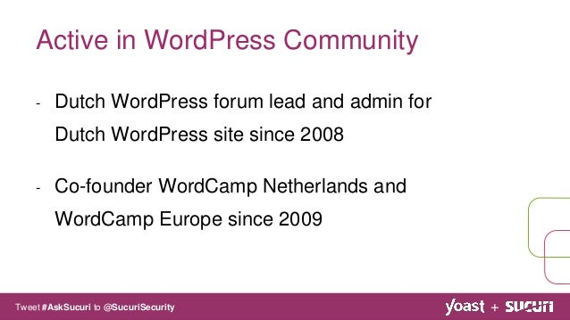 - Dutch WordPress forum lead and admin for Dutch WordPress site since 2008 - Co-founder WordCamp Netherlands and WordCamp ...