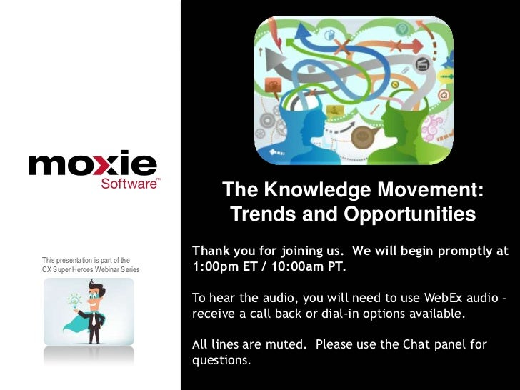 The Knowledge Movement:                                         Trends and Opportunities                                  ...