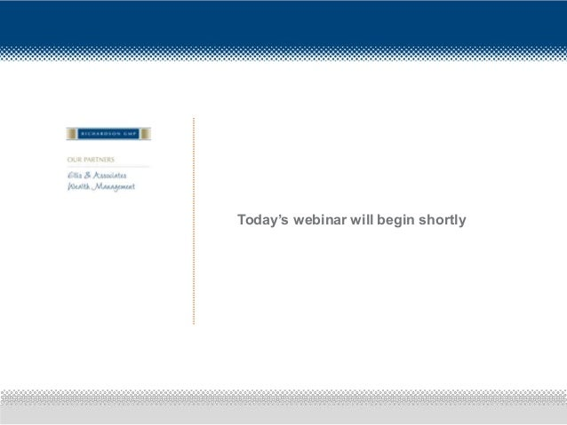 Today's webinar will begin shortly