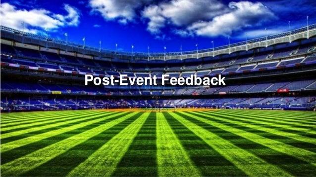 ©2014 Qualtrics – Company Confidential34 Post-Event Feedback