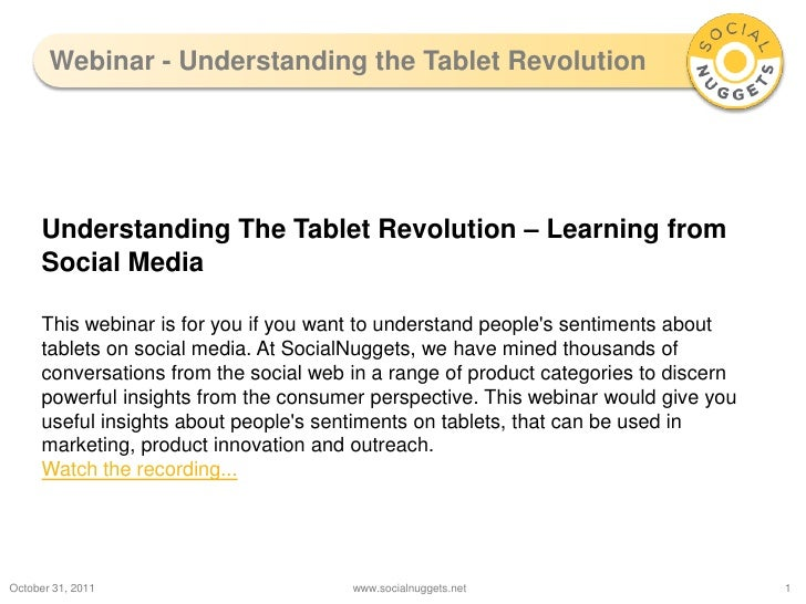 Webinar - Understanding the Tablet Revolution     Understanding The Tablet Revolution – Learning from     Social Media    ...