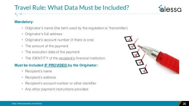 "https://www.caseware.com/alessa/ Mandatory: • Originator's name (the term used by the regulation is ""transmitter) • Origin..."