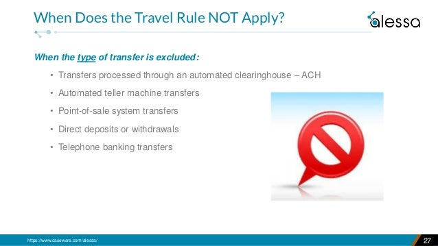 https://www.caseware.com/alessa/ When the type of transfer is excluded: • Transfers processed through an automated clearin...