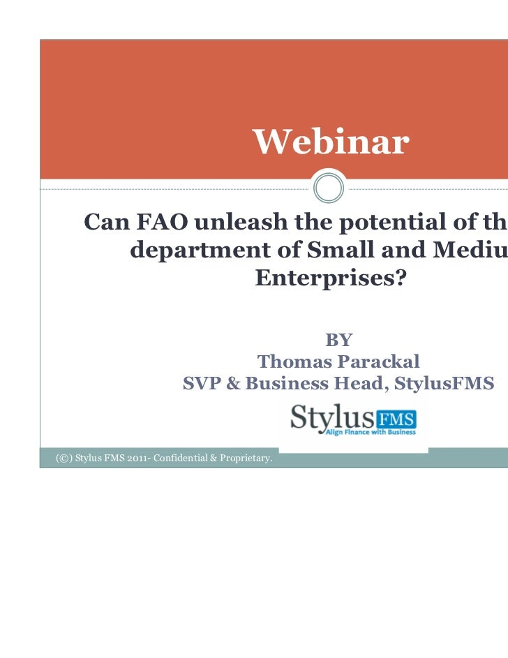 Webinar      Can FAO unleash the potential of the F&A         department of Small and Medium                   Enterprises...