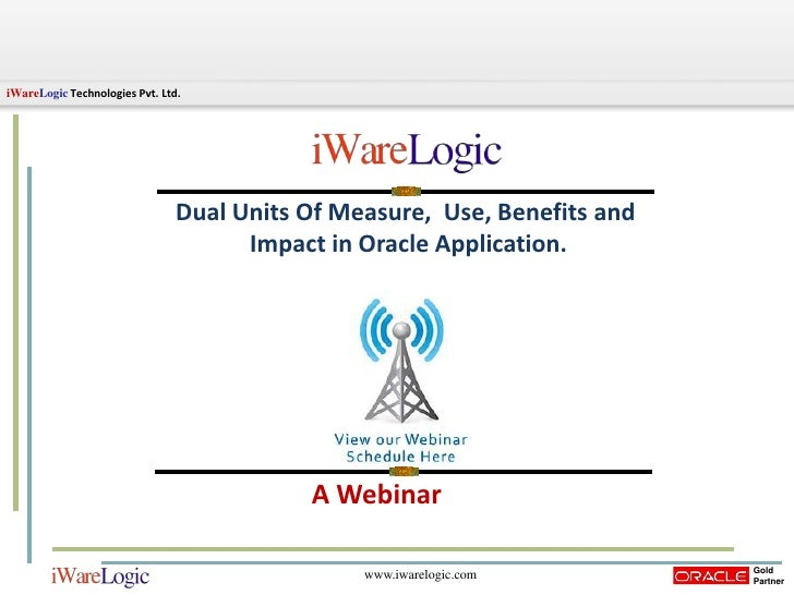 Dual Units Of Measure, Use, Benefits and Impact in Oracle