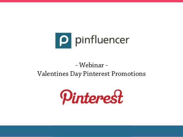 - Webinar -Valentines Day Pinterest Promotions