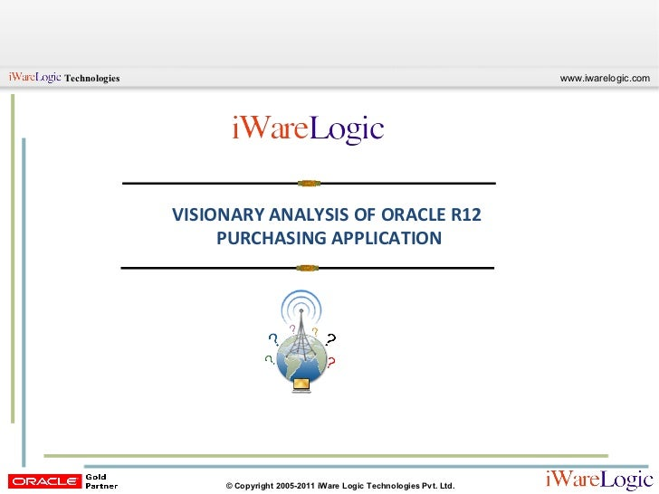 VISIONARY ANALYSIS OF ORACLE R12  PURCHASING APPLICATION
