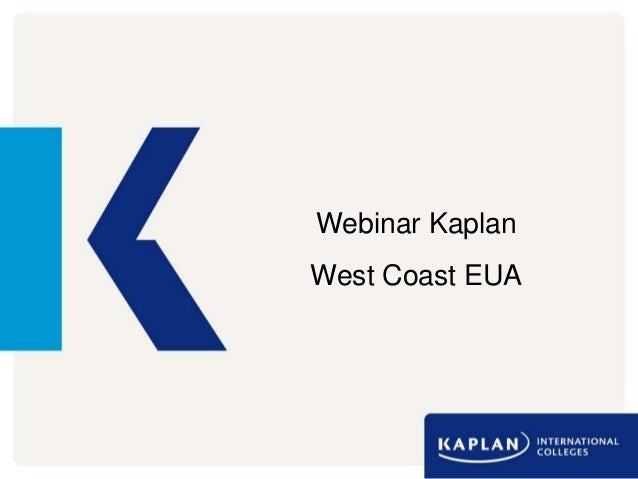 Webinar Kaplan  West Coast EUA