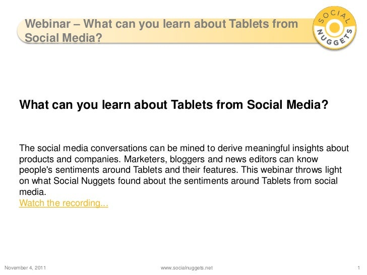 Webinar – What can you learn about Tablets from       Social Media?     What can you learn about Tablets from Social Media...