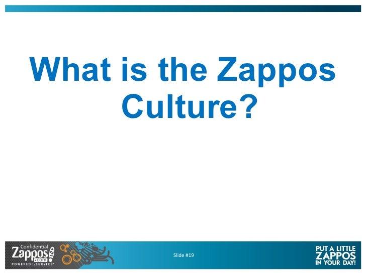 <ul><li>What is the Zappos Culture? </li></ul>