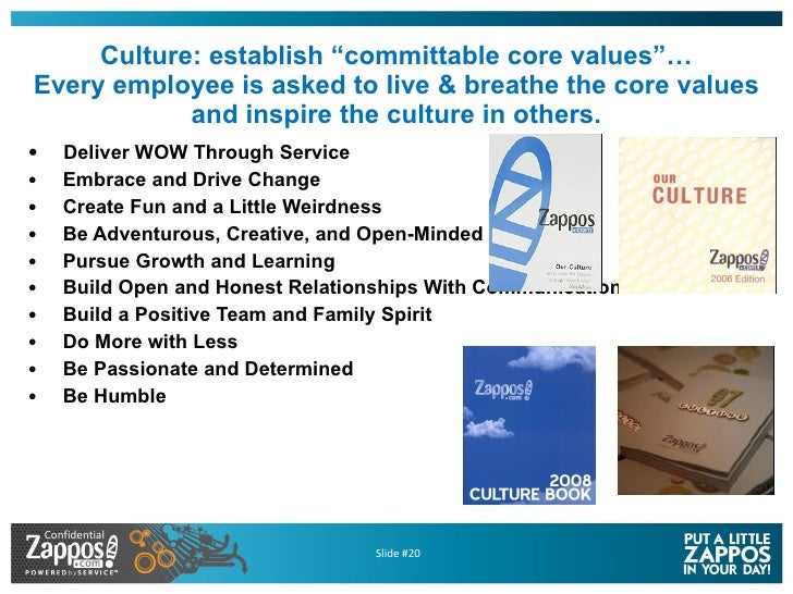 """Culture: establish """"committable core values""""… Every employee is asked to live & breathe the core values and inspire the cu..."""