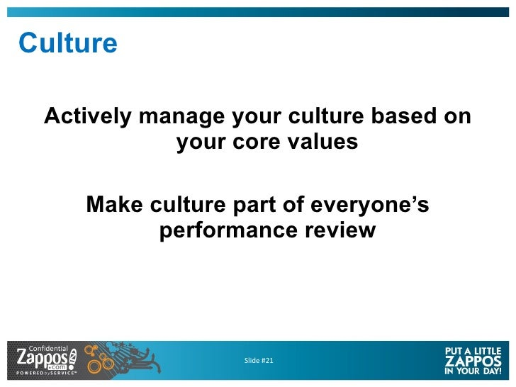 Culture <ul><li>Actively manage your culture based on your core values </li></ul><ul><li>Make culture part of everyone's p...