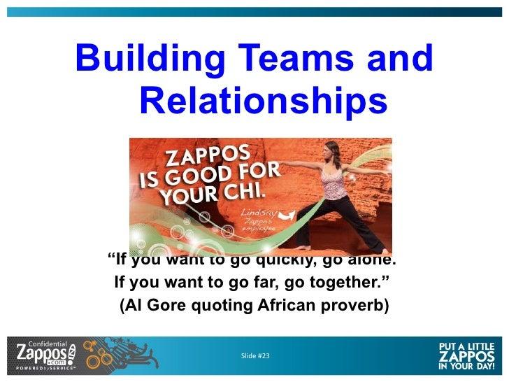 "<ul><li>Building Teams and Relationships </li></ul><ul><li>"" If you want to go quickly, go alone.  </li></ul><ul><li>If yo..."