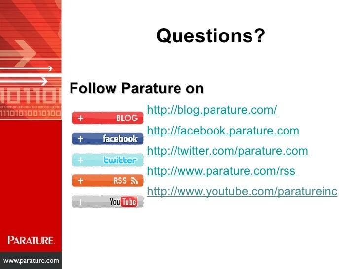 Follow Parature on <ul><li>http://blog.parature.com/ </li></ul><ul><li>http://facebook.parature.com </li></ul><ul><li>http...