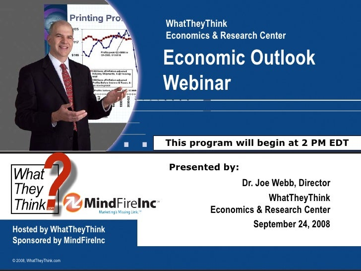 WhatTheyThink                             Economics & Research Center                              Economic Outlook       ...