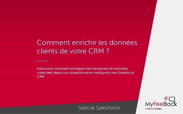 Comment enrichir les données clients de votre CRM ? Découvrez comment réintégrer très facilement les données collectées de...
