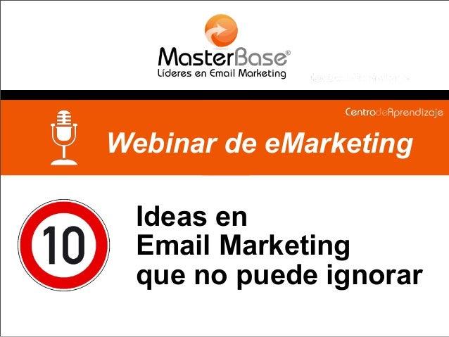 Ideas en Email Marketing que no puede ignorar Webinar de eMarketing
