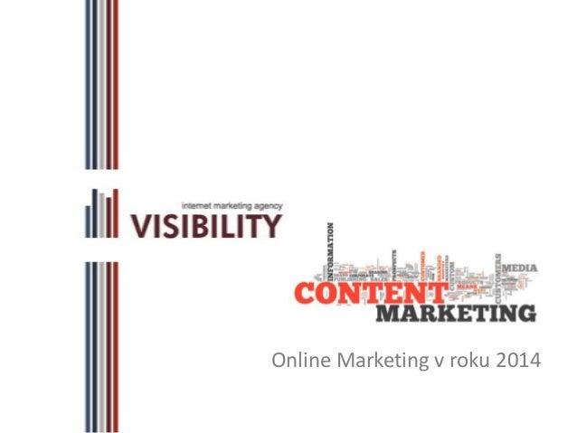 Online Marketing v roku 2014