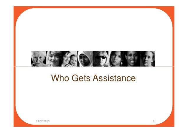Who Gets Assistance 21/02/2013 9