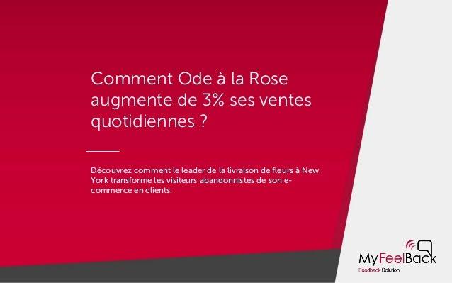 Comment Ode à la Rose augmente de 3% ses ventes quotidiennes ? Découvrez comment le leader de la livraison de fleurs à New ...