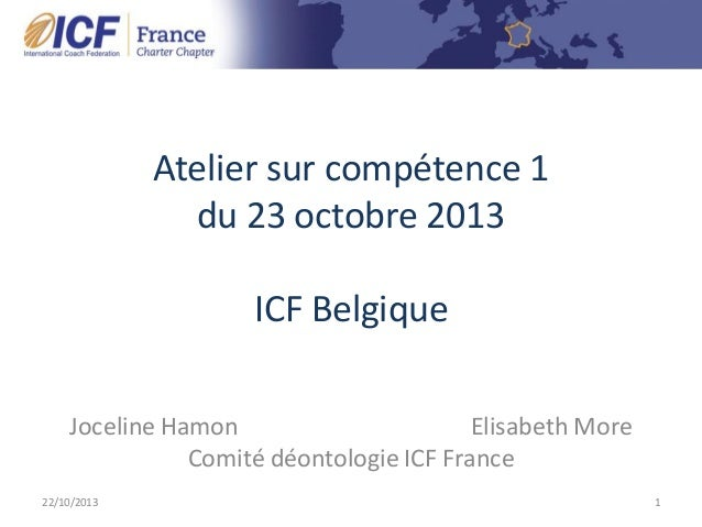 """ICF Synergie : """"La Déontologie ICF"""" de Joceline Hamon et Elisabeth More - SLIDEs Slide 2"""