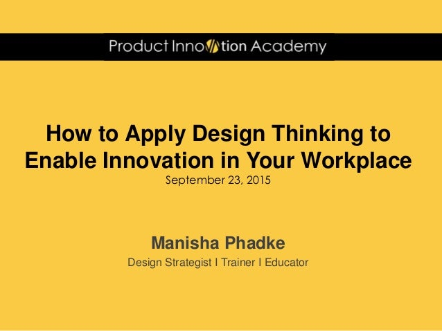Webinar How To Apply Design Thinking To Enable Innovation In Your W