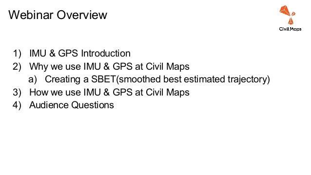 Webinar 2 - IMU & GPS on