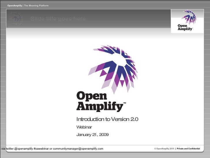 Introduction to Version 2.0  Webinar January 21, 2009