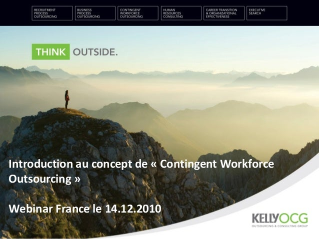 Introduction au concept de « Contingent Workforce Outsourcing » Webinar France le 14.12.2010