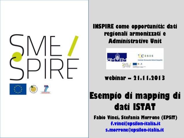 1/25  INSPIRE come opportunità: dati regionali armonizzati e Administrative Unit  webinar – 21.11.2013  Esempio di mapping...