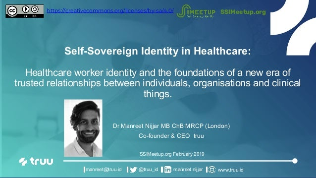 Self-Sovereign Identity in Healthcare: Healthcare worker identity and the foundations of a new era of trusted relationship...