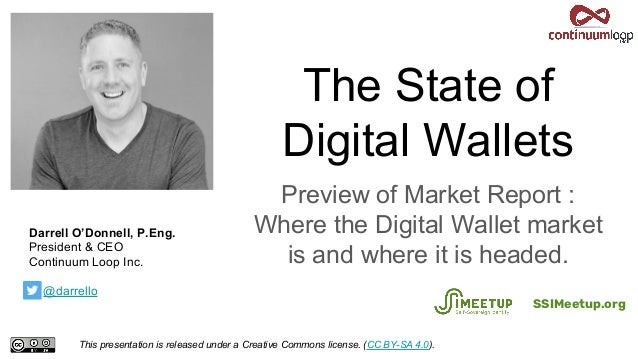 The State of Digital Wallets Preview of Market Report : Where the Digital Wallet market is and where it is headed. This pr...