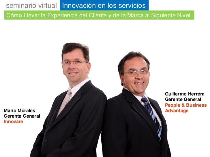 seminario virtual Innovación en los servicios  Cómo Llevar la Experiencia del Cliente y de la Marca al Siguiente Nivel    ...