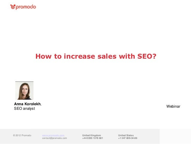 How to increase sales with SEO?Anna Korolekh,                                                                             ...