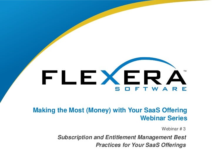 Making the Most (Money) with Your SaaS Offering                                Webinar Series                             ...